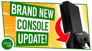 NEW Xbox Console Update | 7 UPDATED FEATURES!