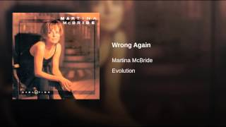Martina McBride Wrong Again