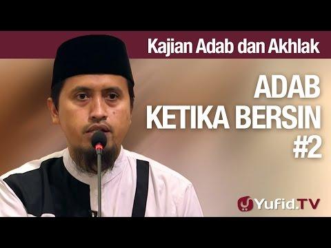Kajian Akhlak #31: Adab Bersin Bagian 2 - Ustadz Abdullah Zaen, MA