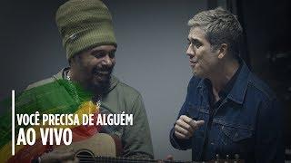 Baixar Marcelo Falcão + Jota Quest [ Você Precisa de Alguém AO VIVO ]