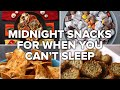 Midnight Snacks For When You Can't Sleep • Tasty Recipes