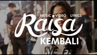 RAISA - KEMBALI Lyrics