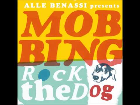 Alle Benassi Presents Mobbing Rock the Dog: Open Legs