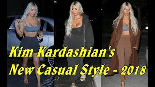 Kim Kardashian's New Casual Style - 2018