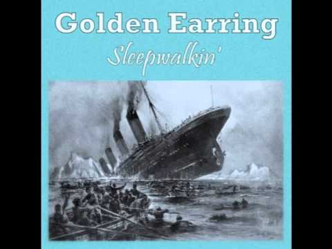 Golden Earring - Sleepwalkin