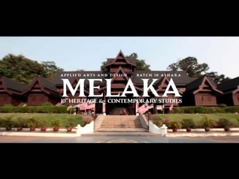 AAD 10th Heritage & Contemporary Studies MELAKA [TRAILER]