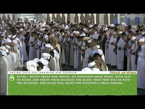 Sheikh Shuraim | Recitation from Surah Nisaa in Maghrib & 'Isha