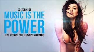 NUOVA CANZONE DISCOTECA TORMENTONE 2019 - DOCTOR KEOS - MUSIC IS THE POWER - COMMERCIALE