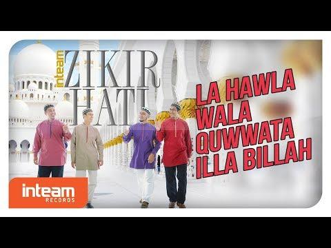 Inteam - La Hawla Wala Quwwata Illa Billah (Official Video)