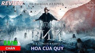 Hoa Của Quỷ - phim kinh dị đến từ Nga giúp ta mau ngủ - Khen Phim