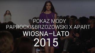 Paprocki&Brzozowski: SEX - wiosna-lato 2015