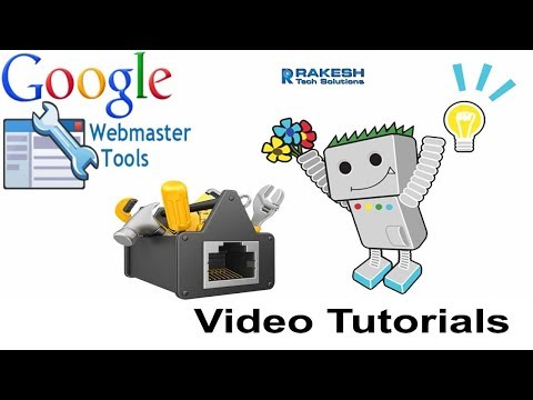 WebMasters Tutorials For SEO | Free Google Webmaster Tools Video Tutorial  - Rakesh Tech Solutions