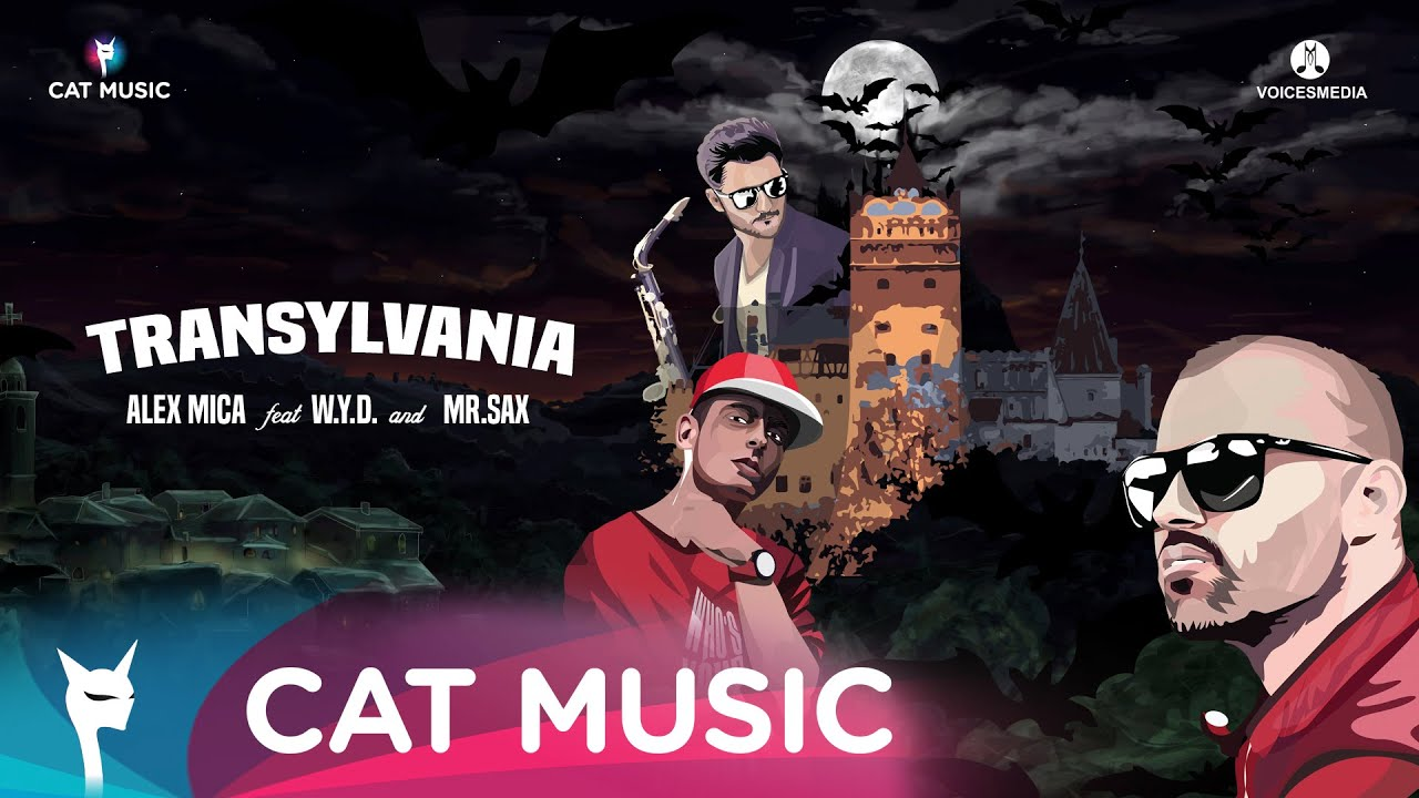 Alex Mica feat. W.Y.D. and Mr. Sax - Transylvania (Official Single)