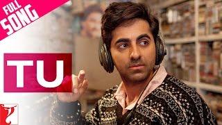 Tu - Full Song   Dum Laga Ke Haisha   Ayushmann Khurrana   Bhumi Pednekar   Kumar Sanu