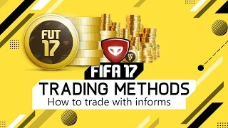 How to trade with informs Fifa 17 Trading Methods
