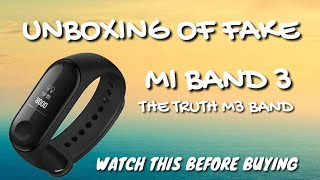 UNBOXING OF FAKE MI BAND 3||M3 BAND|| BEST CHEAP SMARTWATCH TRUTH|| REVELED