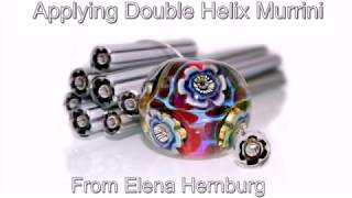 Applying Double Helix Murrini