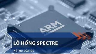 Lỗ hổng Spectre: Kẻ thù của iOS | VTC1