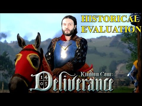Kingdom Come: Deliverance Full Historical Analysis