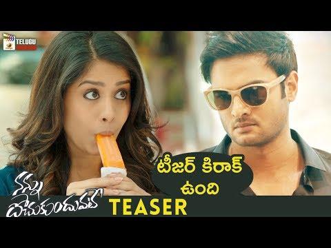 Nannu Dochukunduvate Movie TEASER | Sudheer Babu | Nabha Natesh | Nasser |2018 Latest Telugu Teasers