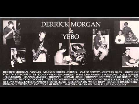 Derrick Morgan & The Sensational Yebo - Conquering Ruler