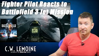 Fighter Pilot REACTS to BATTLEFIELD 3 F/A-18 Mission