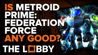 Is Metroid Prime: Federation Force Any Good? - The Lobby