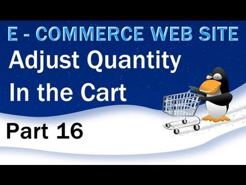 16 e commerce website php tutorial quantity control in shopping cart youtube. Black Bedroom Furniture Sets. Home Design Ideas