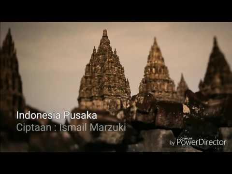 Indonesia Pusaka (Instrumen + Lirik)