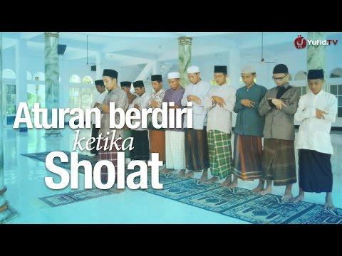 Panduan Ibadah: Aturan Berdiri Ketika Sholat (Sesuai Sunnah Nabi)