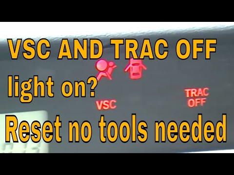 VSC and TRAC OFF light on  Scion Toyta Lexus