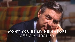WON'T YOU BE MY NEIGHBOR? - Official Trailer [HD] - In Select Theaters June 8 by : Focus Features