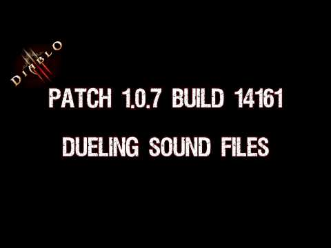 Diablo 3 Patch 1.0.7 - Dueling Sound Files