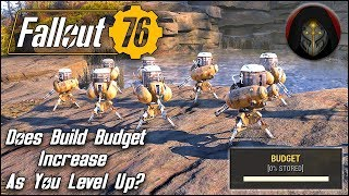 Does Build Budget Increase As You Level Up? TESTED   FALLOUT 76