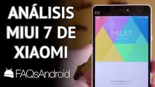 Análisis ROM Android MIUI 7 de Xiaomi