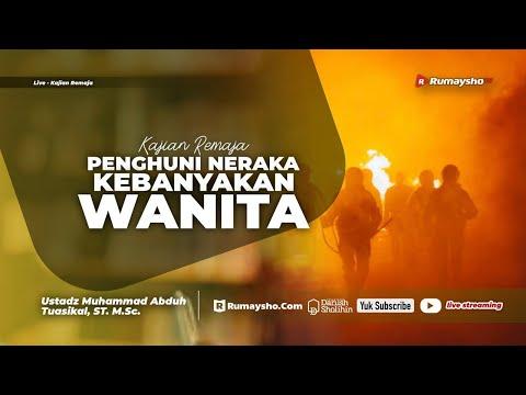 Serial Remaja : Penghuni Neraka Kebanyakan Wanita - Ustadz M Abduh Tuasikal