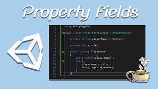 Unity Tips and Tricks - Property Fields