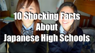 10 Shocking Facts about Japanese High Schools | 日本の高校生活でびっくりした事