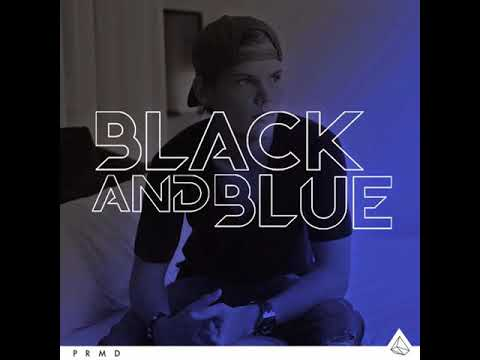Avicii - Black And Blue (Feat. Aloe Blacc & Mac Davis)