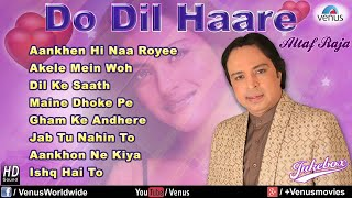 download lagu Do Dil Haare - Altaf Raja  Jukebox gratis