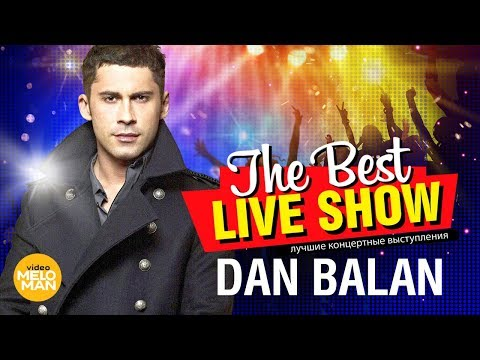 Dan Balan  - The Best Live Show 2018