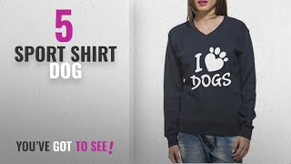 Top 10 Sport Shirt Dog [2018]: Clifton Women's Printed Sweat Shirt V-neck-Blue Melange -I Love Dogs