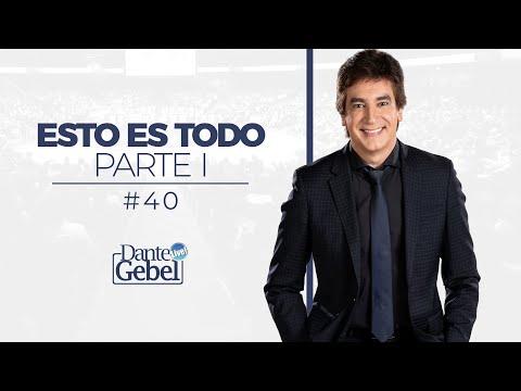 Dante Gebel #40   Esto Es Todo – Parte I video