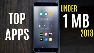 Top 6 Best Android Apps Under 1Mb 2018