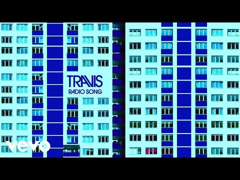 Travis Radio Song rock music videos 2016