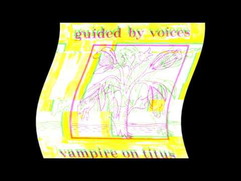 Guided By Voices - World of Fun