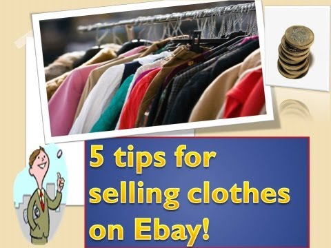 5 Hands-on Tips for selling Clothes on Ebay - Create a Successfull Ebay Clothing Business FAST!