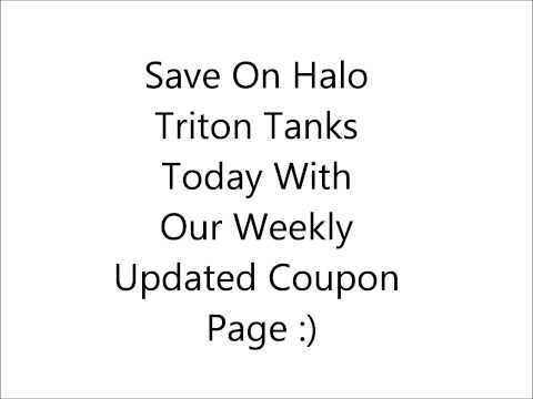 Save On Halo Triton Tank Systems With Us