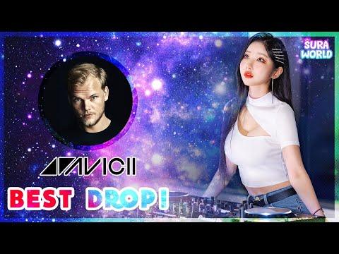 #43 수라가 선택한 아비치(AVICII) 의 ⭐BEST DROP ! ⭐| DJ SURA ( 수라 )