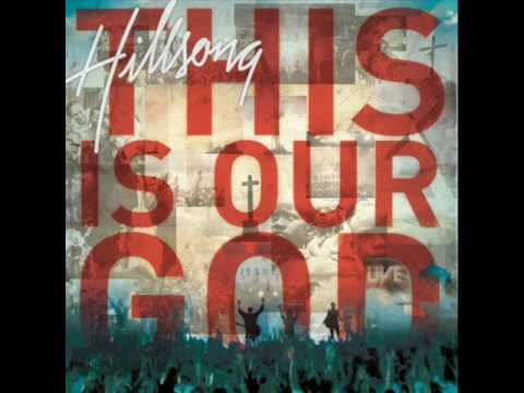 Hillsong - Stronger - (This is Our God)